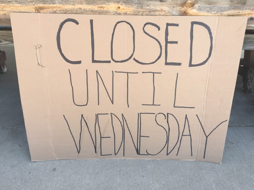 CLOSED UNTIL WEDNESDAY, JULY 24TH